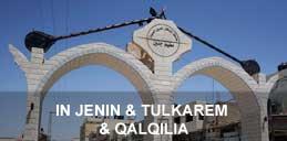 In Jenin & Tulkarem & Qalqilia